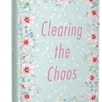 Clearing the Chaos - A De-Cluttering Journal