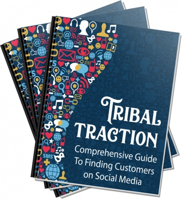 Tribal Traction - Comprehensive Guide to finding customers on Social Media